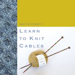 Learn to Knit Cables - Martin Storey | Knit Rowan