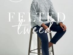 4 Projects - Felted Tweed | Knit Rowan