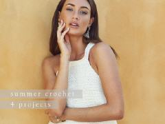 4 Projects - Summer Crochet | MODE at  Rowan